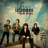 INFAMOUS New Single 2010